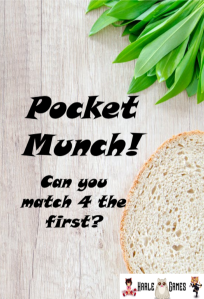 Pocket munch, can you match 4 the first?
